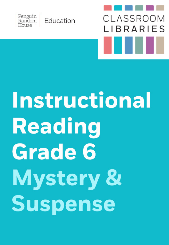 Classroom Libraries: Instructional Reading Grade 6 – Mystery & Suspense