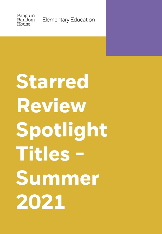 Starred Review Spotlight Titles – Summer 2021